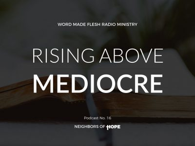 Rising Above Mediocre