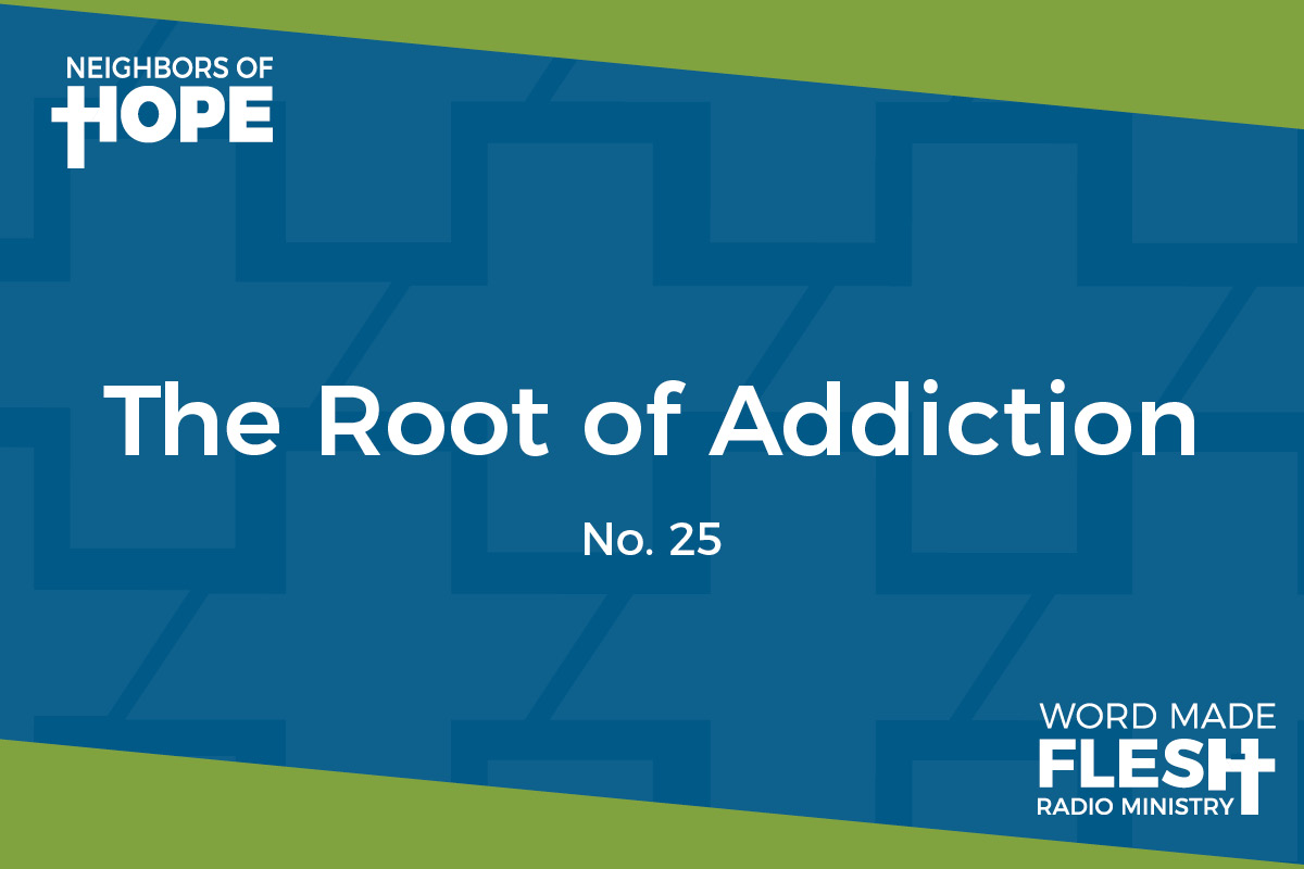 The Root of Addiction