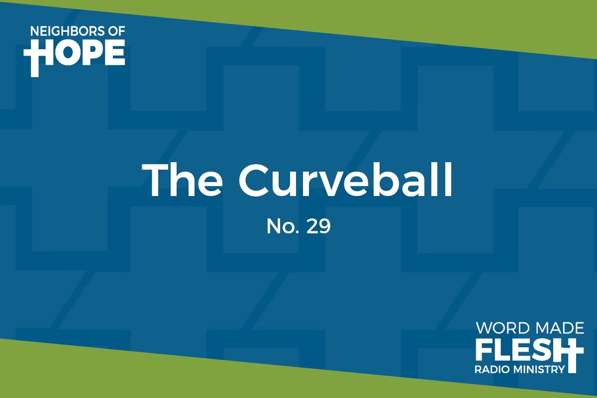 The Curveball
