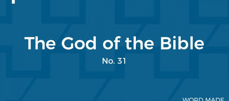 WMF No 31: The God of the Bible