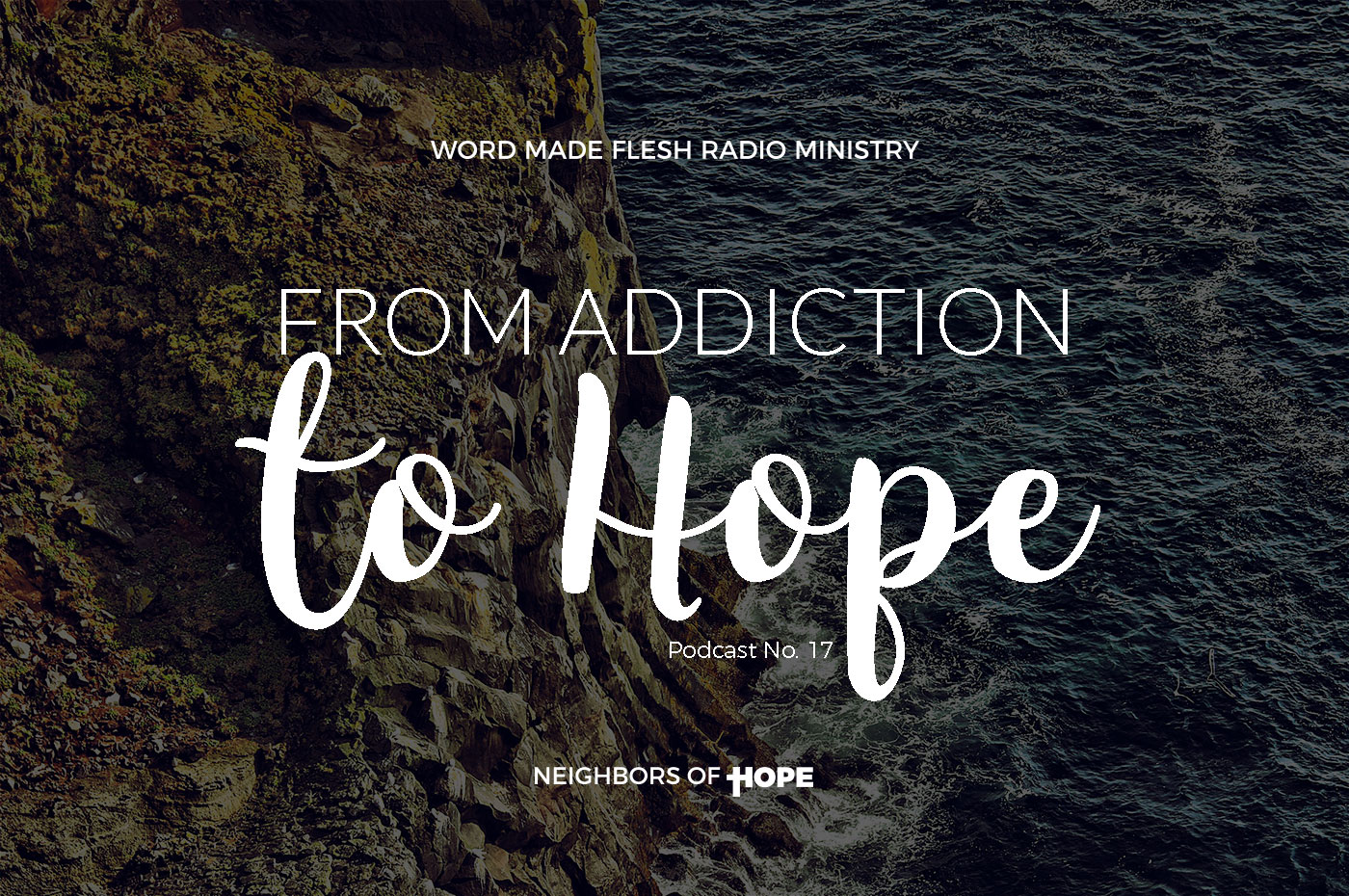 WMF No. 17: From Addiction to Hope